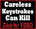 Careless Keystrokes Can Kill
